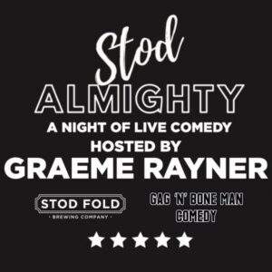 Stod Almighty Live Comedy